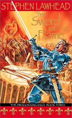9780745946191: The Sword and the Flame: Book Three (The Dragon King Saga)