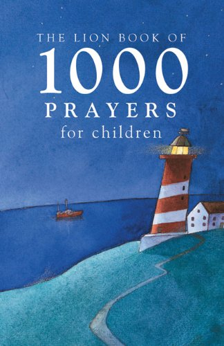 9780745946634: The Lion Book of 1000 Prayers for Children