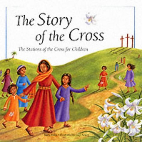 9780745946726: The Story of the Cross: The Stations of the Cross for Children