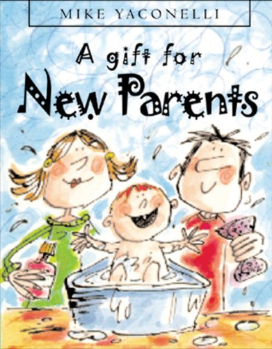 A Gift for New Parents (9780745947891) by Mike Yaconelli