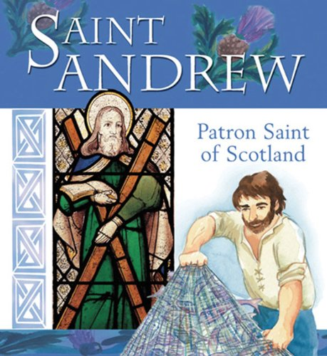 Saint Andrew: Patron Saint of Scotland (Saint (Lion Children's Book)): Rock, Lois