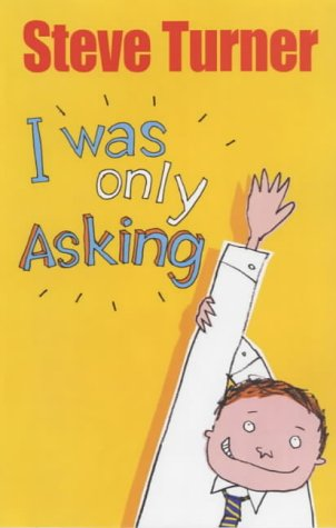 I Was Only Asking (0745948219) by Turner, Steve