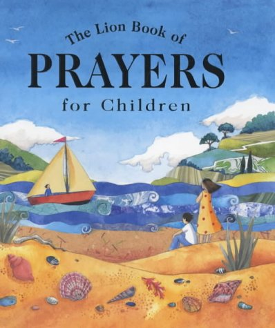 9780745948584: The Lion Book of Prayers for Children