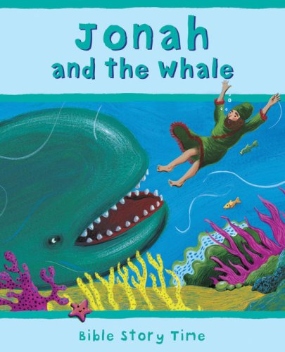9780745948652: Jonah and the Whale (Bible Story Time)
