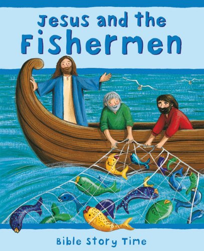 9780745948683: Jesus and the Fishermen (Bible Story Time)