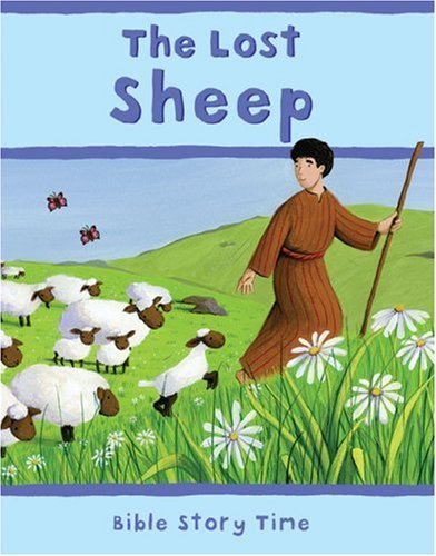 9780745948706: The Lost Sheep (Bible Story Time)