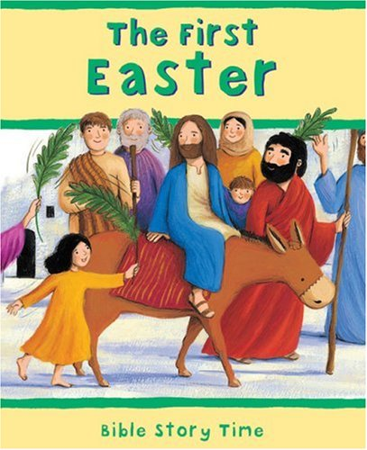 9780745948720: The First Easter (Bible Story Time)