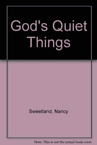 9780745948898: God's Quiet Things