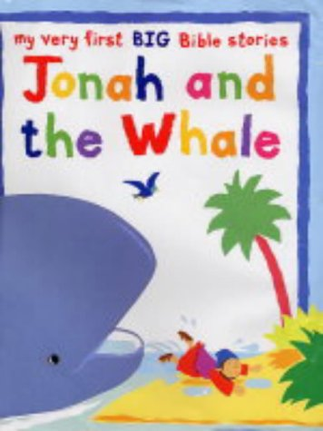 9780745949451: Jonah and the Whale: Big Book: My Very First Big Bible Stories