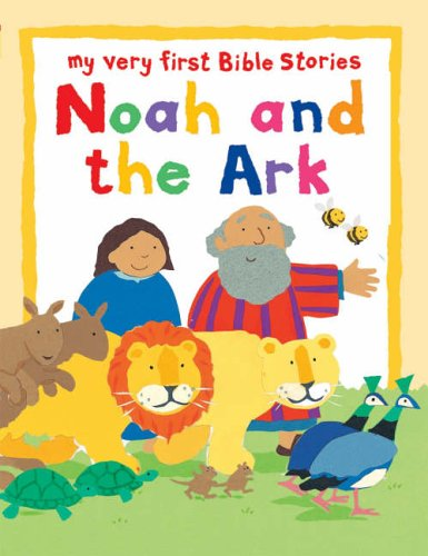 9780745949680: Noah and the Ark (My Very First Board Book)