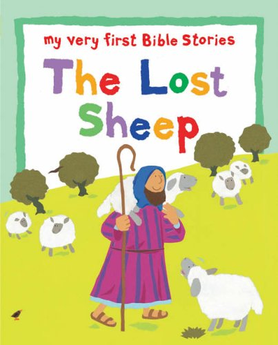 9780745949697: The Lost Sheep (My Very First Board Book)