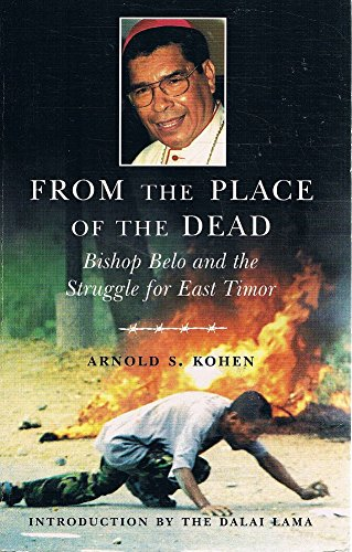 From Place of the Dead : Bishop belo and the struggle for East Timor