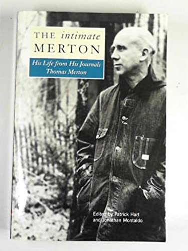 9780745950174: The intimate Merton: his life from his journals.