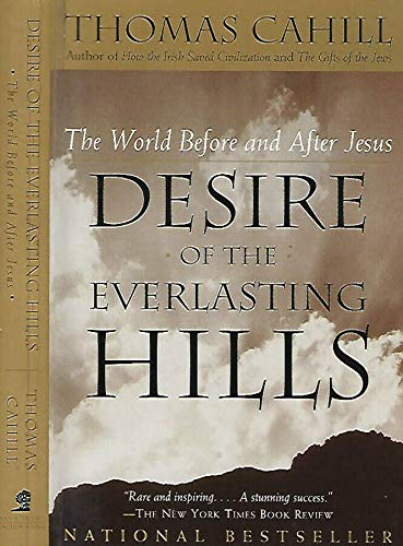 9780745950440: Desire of the Everlasting Hills (The hinges of history)