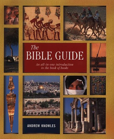 9780745950907: The Bible Guide: An All-in-one Introduction to the Book of Books