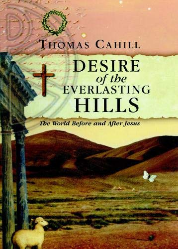 9780745950990: Desire of the Everlasting Hills
