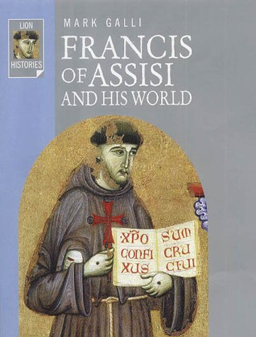 9780745951027: Francis of Assisi and His World (Lion Histories)