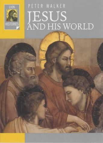 9780745951034: Jesus and His World (Lion Histories)