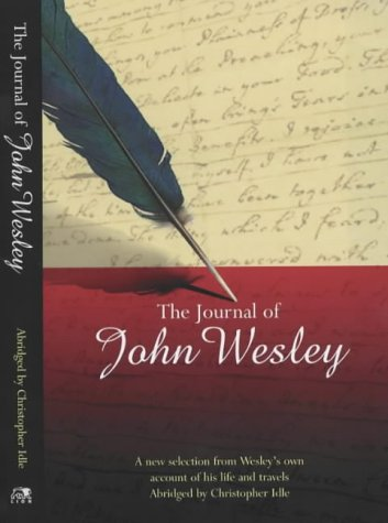 The Journal of John Wesley: A Selection