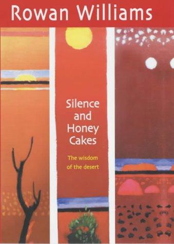9780745951386: Silence and Honey Cakes : The Wisdom of the Desert