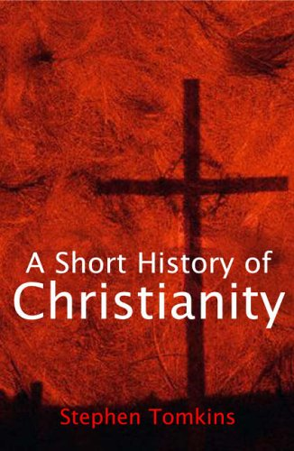 9780745951447: A Short History of Christianity
