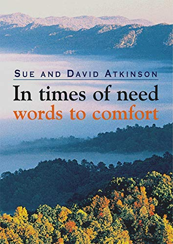 9780745951607: In Times of Need: Words to Comfort