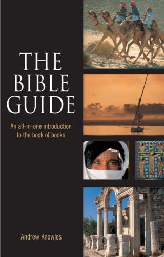 9780745951898: The Bible Guide: An All-in-one Introduction to the Book of Books