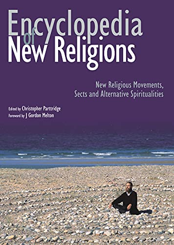 9780745952192: Encyclopedia of New Religions: New Religious Movements, Sects and Alternative Spiritualities