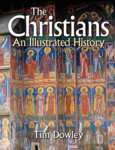 9780745952253: The Christians: An Illustrated History