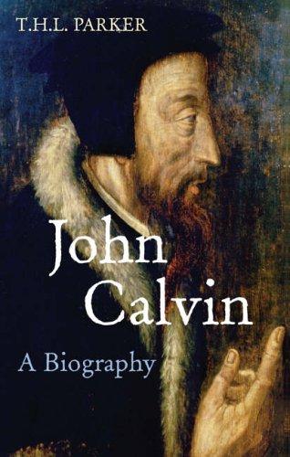 9780745952284: John Calvin: A Biography