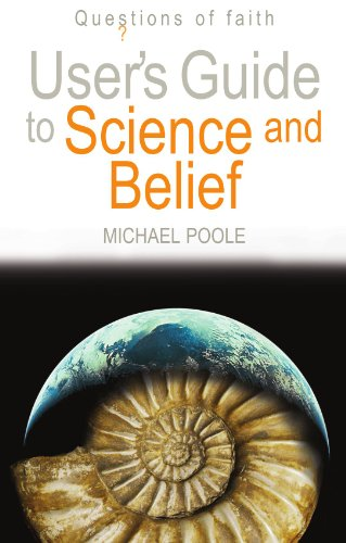 9780745952741: User's Guide to Science and Belief: Questions of Faith
