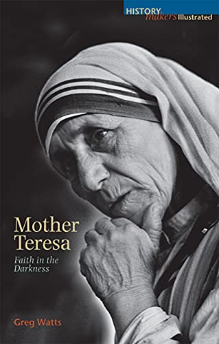 9780745952833: Mother Teresa: Faith in the Darkness (History Makers)