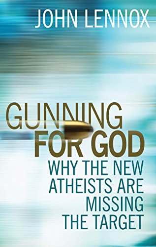 9780745953229: Gunning for God: Why the New Atheists Are Missing the Target: A Critique of the New Atheism