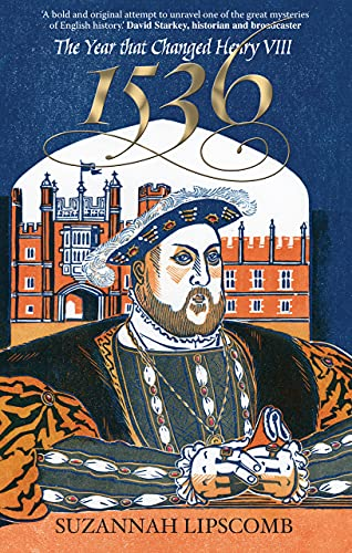 9780745953328: 1536: The Year That Changed Henry VIII