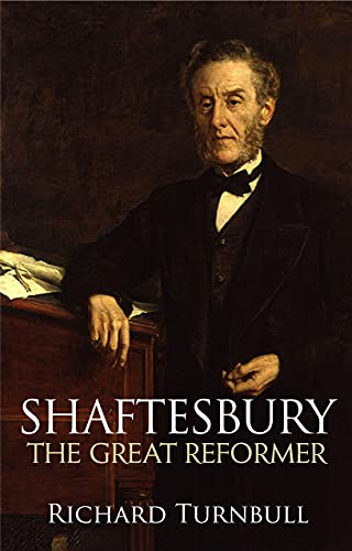 9780745953489: Shaftesbury: The Great Reformer