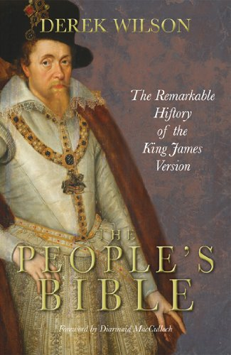 9780745953519: The People's Bible: The Remarkable History of the King James Version