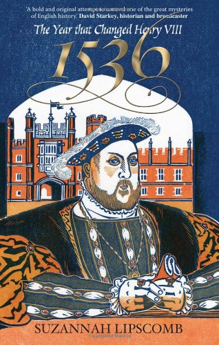 9780745953656: 1536: The Year that Changed Henry VIII