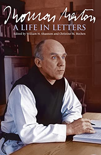 9780745953748: Thomas Merton: A Life in Letters