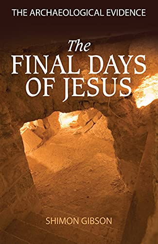 9780745953953: The Final Days of Jesus