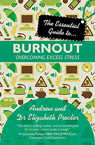 9780745955858: The Essential Guide to Burnout: Overcoming Excess Stress (Essential Guide To... (Lion Hudson))