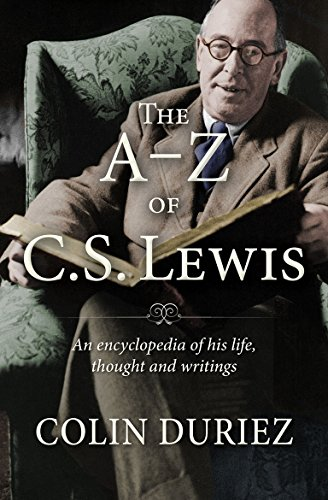 9780745955865: The A-Z of C S Lewis: A Complete Guide to His Life, Thoughts and Writings