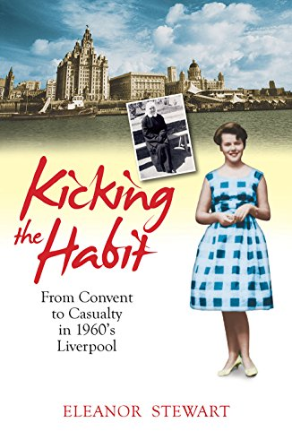 9780745956114: Kicking the Habit: From Convent to Casualty in 1960's Liverpool