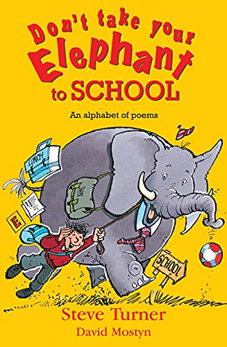 9780745960203: Don't Take Your Elephant to School: An Alphabet of Poems