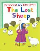 9780745960258: The Lost Sheep (My Very First BIG Bible Stories)