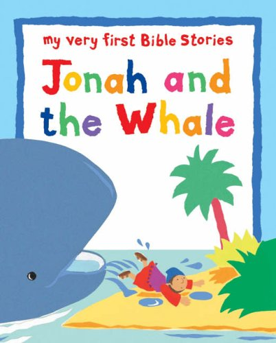 9780745960272: Jonah and the Whale (My Very First Board Book)