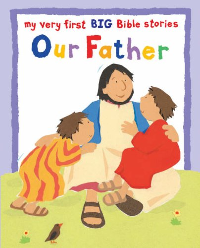 9780745960517: Our Father (My Very First Board Book)