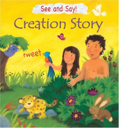 9780745960890: The Creation Story (See and Say)