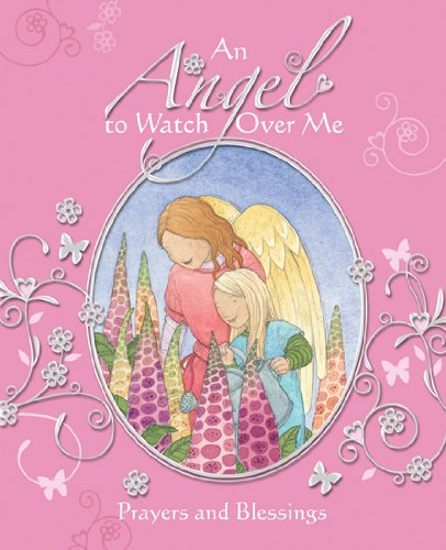 9780745961132: An Angel to Watch Over Me: Prayers and Blessings