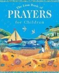 9780745961330: The Lion Book of Prayers for Children