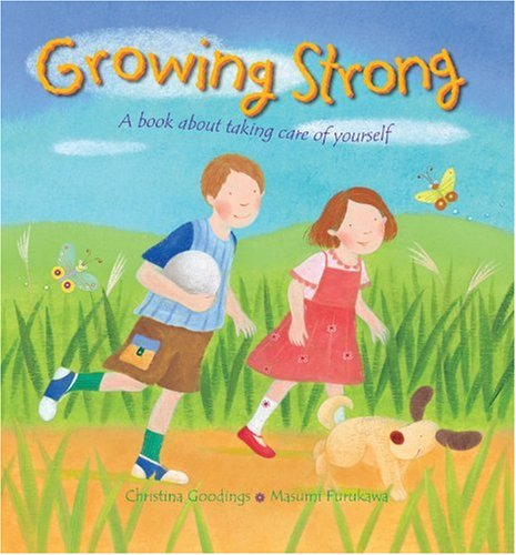 9780745961583: Growing Strong: A Book About Taking Care of Yourself